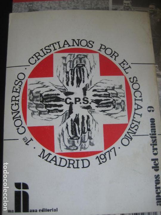 Libros de segunda mano: CRISTIANOS POR EL SOCIALISMO - MAÑANA EDITORIAL - COORDINADORA CPS ESTADO ESPAÑOL - 1977 - POLITICA - Foto 3 - 107297967