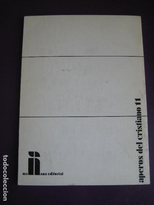 Libros de segunda mano: LOS CRISTIANOS EN LA LUCHA DE CLASES - MAÑANA EDITORIAL 1977 - JESUS REY - POLITICA - Foto 3 - 107298075