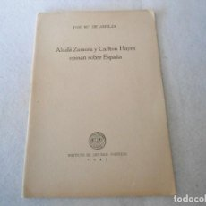 Libros de segunda mano: LIBRO ALCALA ZAMORA Y CARLTON HAYES OPINAN SOBRE ESPAÑA. Lote 107379943