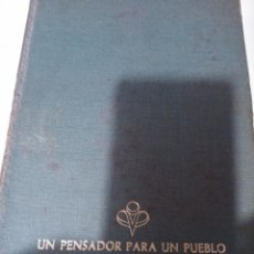 Libros de segunda mano: JOSÉ ANTONIO PRIMO DE RIVERA, UN PENSADOR PARA UN PUEBLO. Lote 107868323