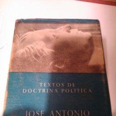 Libros de segunda mano: JOSÉ ANTONIO PRIMO DE RIVERA.TEXTOS DE DOCTRINA POLÍTICA. Lote 107868407