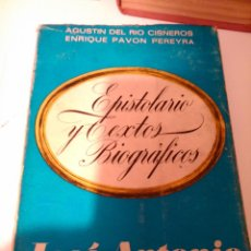 Libros de segunda mano: EPISTOLARIO Y TEXTOS BIOGRÁFICOS JOSÉ ANTONIO PRIMO DE RIVERA. Lote 107869951