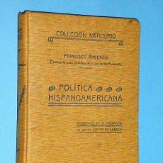 Libros de segunda mano: POLÍTICA HISPANOAMERICANA. PROBLEMAS DE LA EMIGRACIÓN . ESPAÑA EN AMÉRICA. Lote 108184831