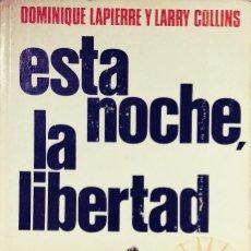 Livres d'occasion: ESTA NOCHE, LA LIBERTAD / DOMINIQUE LAPIERRE , LARRY COLLINS. NOMBRE DEL ANTERIOR PROPIETARIO. Lote 109508103