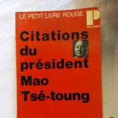 Libros de segunda mano: HOS. CITACIONS DU PRESIDENT MAO TSE TOUNG. SEUIL. EN FRANCES. Lote 109826183