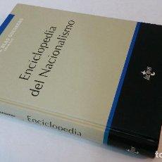 Libros de segunda mano: 1997 - ANDRÉS DE BLAS GUERRERO - ENCICLOPEDIA DEL NACIONALISMO. Lote 109892455