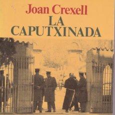 Libros de segunda mano: LA CAPUTXINADA. EN CATALÁN. Lote 110781851