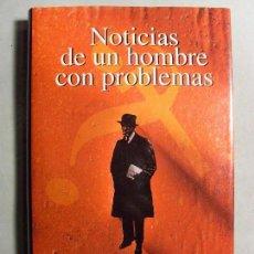 Libros de segunda mano: NOTICIAS DE UN HOMBRE CON PROBLEMAS / ADAM SCHAFF / 1997. TAURUS. Lote 111389063