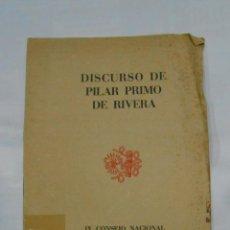 Libros de segunda mano: DISCURSO DE PILAR PRIMO DE RIVERA IX CONSEJO NACIONAL BILBAO SAN SEBASTIAN 1945. FALANGE. TDK161. Lote 112697507