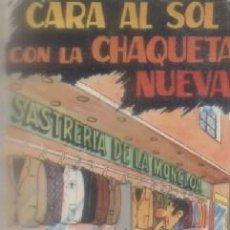 Libros de segunda mano: CARA AL SOL CON LA CHAQUETA NUEVA. OLANO, D. ANTONIO. A-P-1332. Lote 113005775