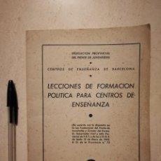 Libros de segunda mano: LIBRITO - LECCIONES DE FORMACION - POLITICA - PARA CENTROS DE ENSEÑANZA 2 - FALANGE JONS . Lote 113126195