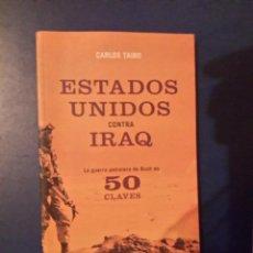Libros de segunda mano - ESTADOS UNIDOS CONTRA IRAQ-CARLOS TAIBO - 113542599