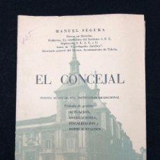 Libros de segunda mano: MANUEL SEGURA. EL CONCEJAL. 1966. Lote 113573287