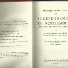 Libros de segunda mano: DOCUMENTOS RELATIVOS A LA INDEPENDENCIA DE NORTEAMÉRICA . Lote 114489355