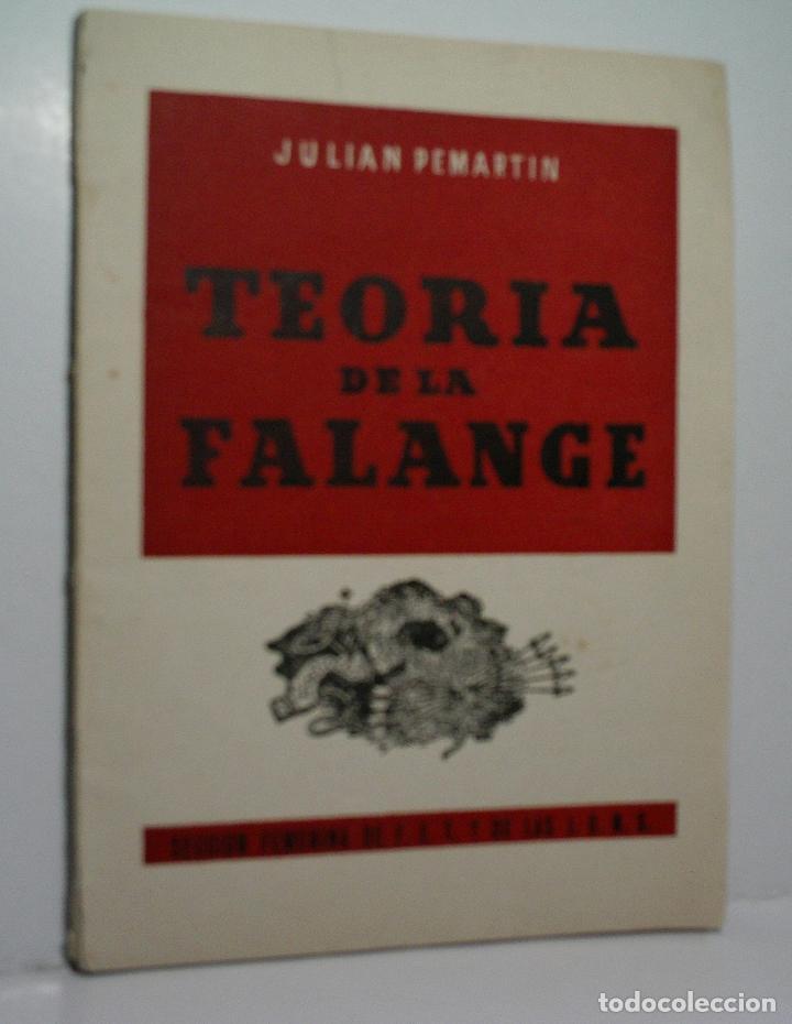 TEORÍA DE LA FALANGE. PEMARTIN JULIÁN. 1949 (Libros de Segunda Mano - Pensamiento - Política)