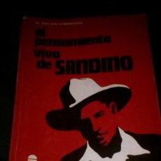 Libros de segunda mano: EL PENSAMIENTO VIVO DE SANDINO. SERGIO RAMÍREZ. UNIVERSITARIA CENTROAMERICANA COSTA RICA. Lote 114937399
