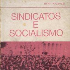 Libros de segunda mano: KRASUCKI, HENRI. SINDICATOS E SOCIALISMO. LISBOA: SEARA NOVA, 1974. Lote 115007439