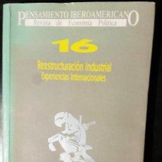 Libros de segunda mano: PENSAMIENTO IBEROAMERICANO : REVISTA DE ECONOMÍA POLÍTICA 16 - 1989. Lote 115018451