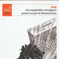 Libros de segunda mano: 1978. LOS ESPAÑOLES CONSIGUEN PONER EN PIE LA DEMOCRACIA. Lote 115433647
