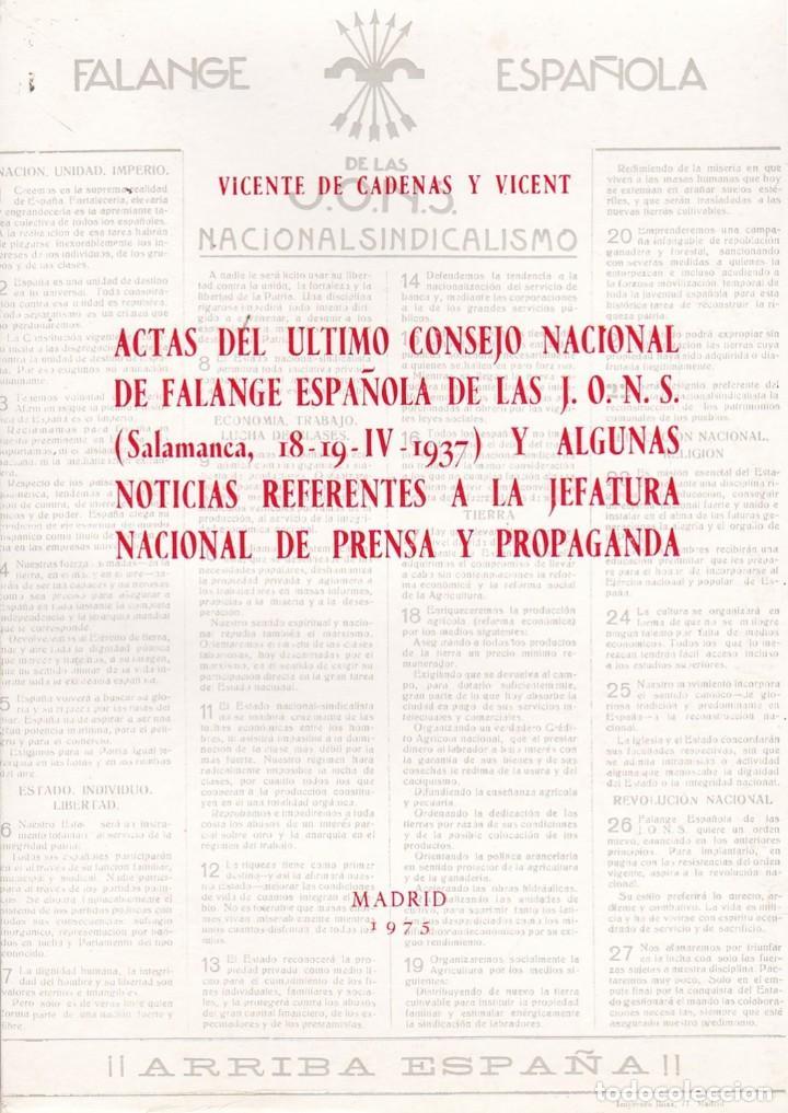 ACTAS DEL ÚLTIMO CONSEJO NACIONAL DE FALANGE ESPAÑOLA DE ALS JONS, POR VICENTE DE CADENAS Y VICENT. (Libros de Segunda Mano - Pensamiento - Política)