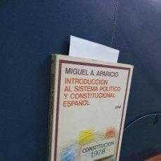Libros de segunda mano: INTRODUCCIÓN AL SISTEMA POLÍTICO Y CONSTITUCIONAL ESPAÑOL. APARICIO, MIGUEL A. ED. ARIEL. . Lote 116076347