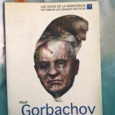 Libros de segunda mano: MIJAIL GORBACHOV LA PRESENTACIÓN DE LA PERESTROIKA AL MUNDO. Lote 116093031