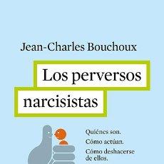 Libros de segunda mano: LOS PERVERSOS NARCISISTAS.. Lote 116096583