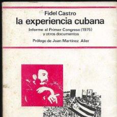 Libros de segunda mano: FIDEL CASTRO * LA EXPERIENCIA CUBANA * . Lote 116145319