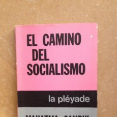 Libros de segunda mano: EL CAMINO DEL SOCIALISMO (MAHATMA GANDHI). Lote 117031242