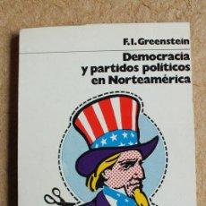 Libros de segunda mano: DEMOCRACIA Y PARTIDOS POLÍTICOS EN NORTEAMÉRICA. GREENSTEIN (F.I.). Lote 117202231