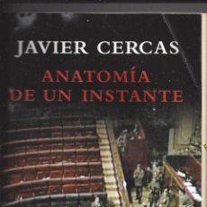 Livros em segunda mão: ANATOMIA DE UN INSTANTE. JAVIER CERCAS. . Lote 117754799