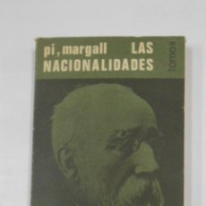 Libros de segunda mano: LAS NACIONALIDADES. PI Y MARGALL. TOMO II. CUADERNOS PARA EL DIALOGO. TDK339. Lote 117908319