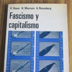 Libros de segunda mano - FASCISMO Y CAPITALISMO - Teoría sobre los orígenes sociales y la función del fascismo - 117947711