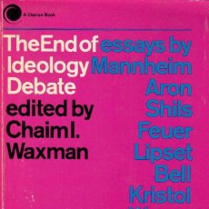 Libros de segunda mano: THE END OF THE IDEOLOGY DEBATE / VARIOS AUTORES. Lote 118126159