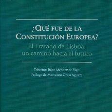 Livros em segunda mão: ¿QUÉ FUE DE LA CONSTITUCIÓN EUROPEA? EL TRATADO DE LISBOA / MÉNDEZ DE VIGO Y OTROS. Lote 118235587