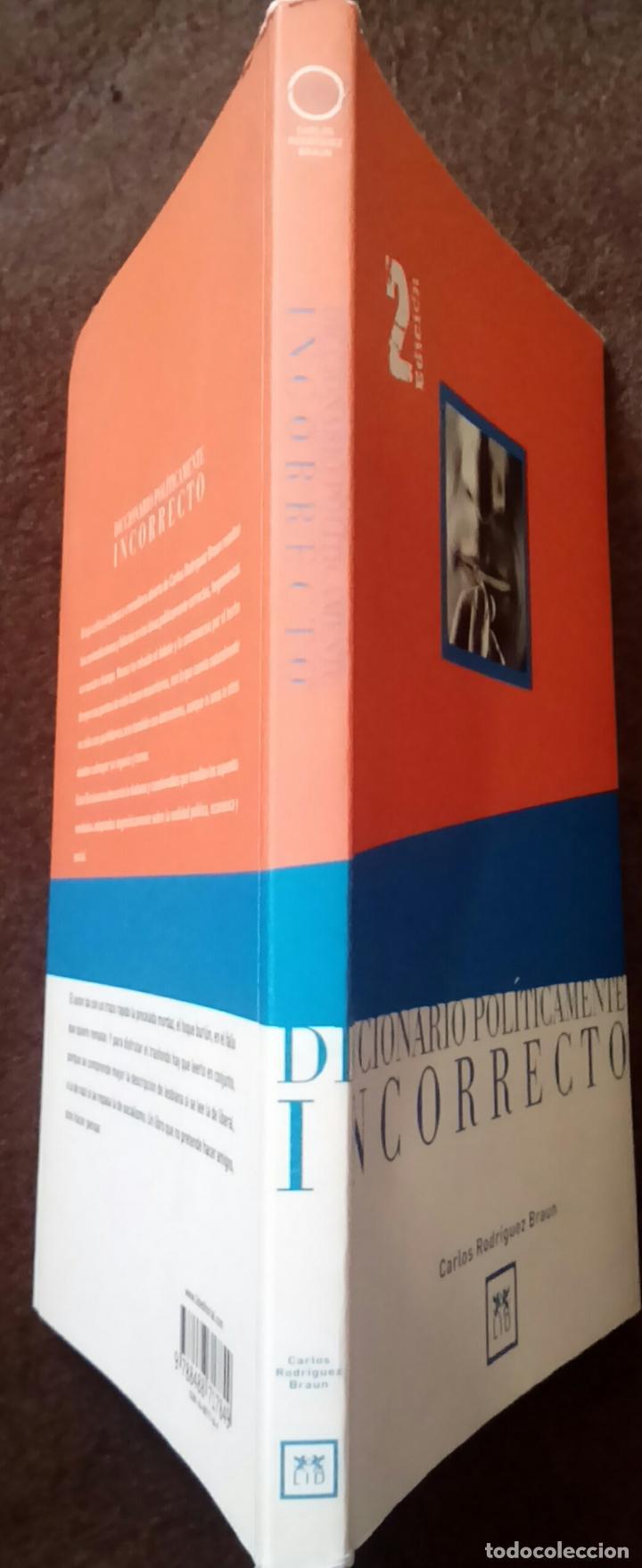 Libros de segunda mano: Diccionario políticamente incorrecto (Rodríguez Braun, Carlos) - Foto 3 - 118364171