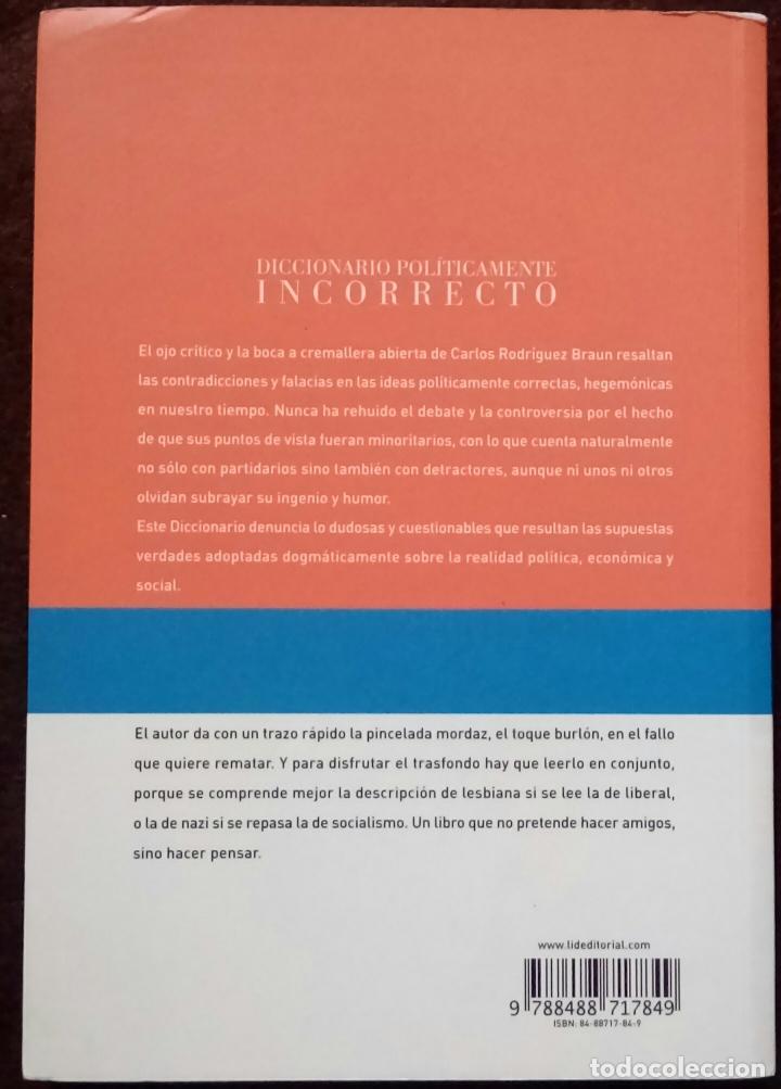 Libros de segunda mano: Diccionario políticamente incorrecto (Rodríguez Braun, Carlos) - Foto 4 - 118364171