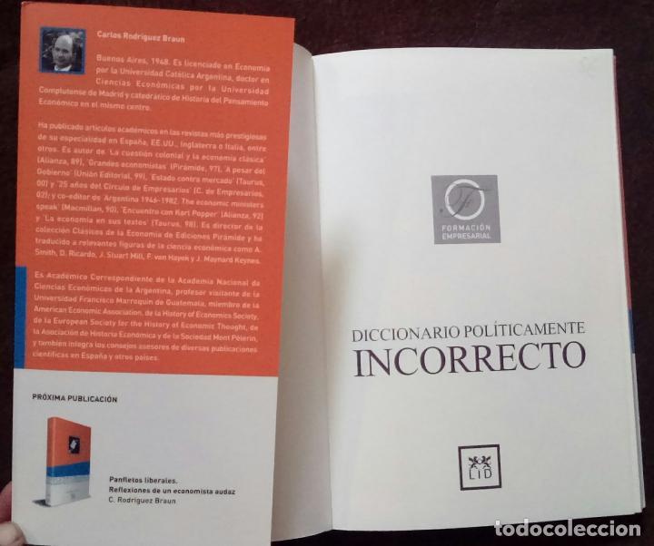 Libros de segunda mano: Diccionario políticamente incorrecto (Rodríguez Braun, Carlos) - Foto 5 - 118364171