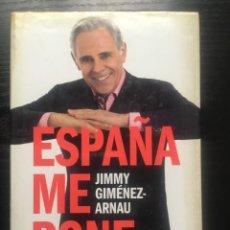 Libros de segunda mano: ESPAÑA ME PONE - JIMMY GIMÉNEZ-ARNAU. Lote 118631467