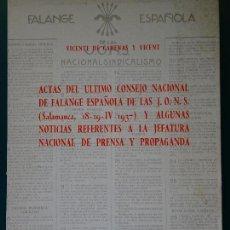 Libros de segunda mano: LIBRO DE POLÍTICA. ACTAS CONSEJO NACIONAL FALANGE ESPAÑOLA DE LAS JONS SALAMANCA 1937. 300 GR. Lote 118844811