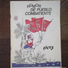Libros de segunda mano: HUMOR DE PUEBLO COMBATIENTE, NUEZ. EDITORA POLITICA 1980 LA HABANA CUBA. FIDEL CASTRO COMIC. Lote 119502927