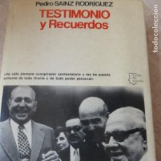 Libros de segunda mano: TESTIMONIO Y RECUERDOS. PEDRO SÁINZ RODRÍGUEZ.. Lote 119893603