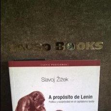Libros de segunda mano: A PROPOSITO DE LENIN: POLITICA Y SUBJETIVIDAD EN EL CAPITALISMO TARDIO. SLAVOJ ZIZEK. ATUEL PARUSIA . Lote 119902411