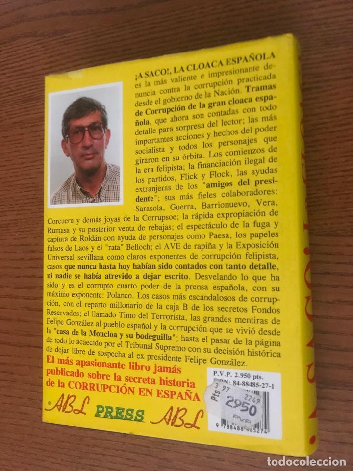 Libros de segunda mano: ¡A SACO! LA CLOACA DE ESPAÑA. BAEZA L. ÁLVARO - Foto 3 - 121034891