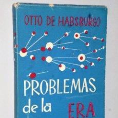 Libros de segunda mano: PROBLEMAS DE LA ERA ATÓMICA. POLÍTICA INTERNACIONAL Y ASPECTOS SOCIALES. . Lote 121517663
