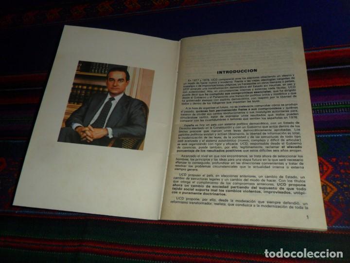 Libros de segunda mano: LANDELINO LAVILLA. PROGRAMA ELECTORAL UCD. EL CENTRO. 1982. UNIÓN DE CENTRO DEMOCRÁTICO. BE. RARO. - Foto 2 - 121596295