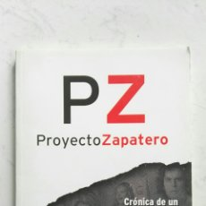 Libros de segunda mano: PZ PROYECTO ZAPATERO. Lote 121664474