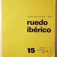 Libros de segunda mano - (Luis Cernuda) - CUADERNOS DE RUEDO IBERICO. Núm. 15. octubre-noviembre 1967 - 121693654