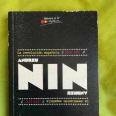 Libros de segunda mano: LA REVOLUCIÓN ESPAÑOLA (1930-1937) ANDREU NIN. 2011. Lote 121756971