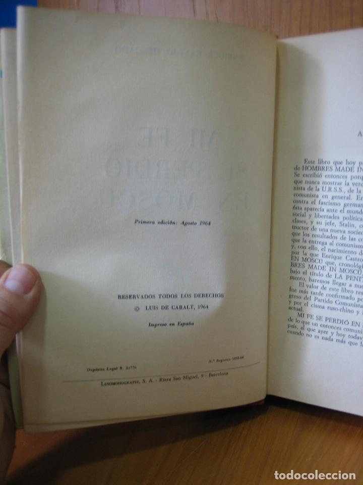 Libros de segunda mano: Mi fe se perdió en Moscú 1964 - Foto 3 - 121816655
